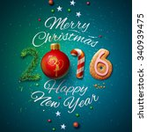 Merry Christmas and Happy New Year 2016 greeting card, vector illustration. | Shutterstock vector #340939475