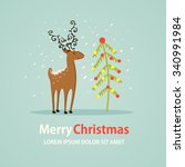 greeting card with reindeer and ... | Shutterstock .eps vector #340991984