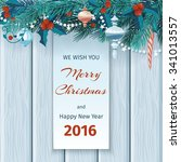 christmas and new year card ... | Shutterstock .eps vector #341013557