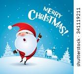 merry christmas  santa claus... | Shutterstock .eps vector #341119211