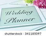 the text wedding planner in the ... | Shutterstock . vector #341185097