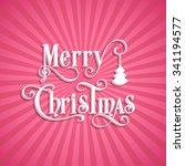illustration of merry christmas ... | Shutterstock .eps vector #341194577