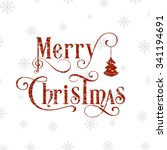 illustration of merry christmas ... | Shutterstock .eps vector #341194691