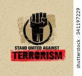 stand united against terrorism. ...   Shutterstock .eps vector #341197229