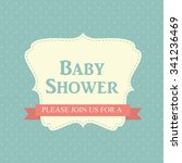 blue baby shower invitation... | Shutterstock . vector #341236469