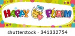 colorful purim banner   happy... | Shutterstock .eps vector #341332754