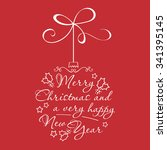 christmas bauble with text... | Shutterstock .eps vector #341395145