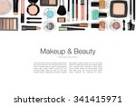 makeup cosmetics and brushes on ... | Shutterstock . vector #341415971