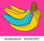 pop art banana. vector... | Shutterstock .eps vector #341492507