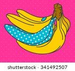 pop art banana. vector...   Shutterstock .eps vector #341492507