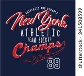 new york athletic slogan t... | Shutterstock .eps vector #341508599