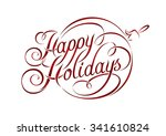 happy holidays lettering in... | Shutterstock .eps vector #341610824