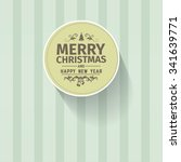 retro vintage simple merry... | Shutterstock .eps vector #341639771