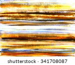 abstract acrylic hand drawn... | Shutterstock . vector #341708087