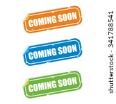 coming soon sticker labels | Shutterstock .eps vector #341788541