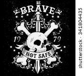 "slogan  skull  swords  ""be... | Shutterstock .eps vector #341804435"
