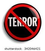 stop terror sign anti terrorism ... | Shutterstock . vector #342046421