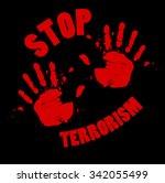 bloody hands stop terrorism... | Shutterstock .eps vector #342055499