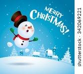 merry christmas  snowman... | Shutterstock .eps vector #342069221