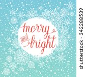 merry and bright christmas... | Shutterstock .eps vector #342288539