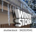 winter storm 3d words in front...   Shutterstock . vector #342319541