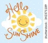 hello sunshine kids tshirt...   Shutterstock .eps vector #342371189