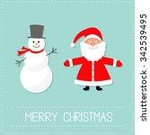 cartoon snowman and santa claus.... | Shutterstock .eps vector #342539495