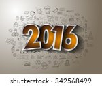 2016 business conceptual... | Shutterstock . vector #342568499