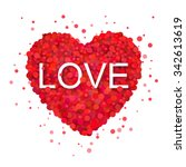 red heart with confetti design. ... | Shutterstock .eps vector #342613619
