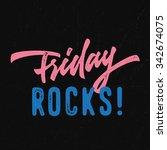 friday rocks  vintage energetic ...   Shutterstock .eps vector #342674075