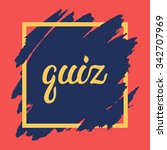 quiz lettering on hand drawn... | Shutterstock .eps vector #342707969