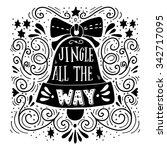 jingle all the way. winter... | Shutterstock .eps vector #342717095