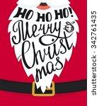 ho ho ho merry christmas... | Shutterstock .eps vector #342761435
