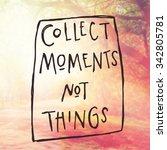 inspirational typographic quote ... | Shutterstock . vector #342805781