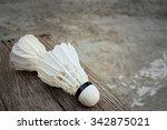shuttlecock on cement...   Shutterstock . vector #342875021