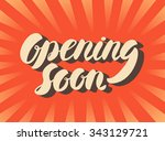 opening soon sign. | Shutterstock .eps vector #343129721