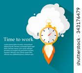 time to work. time is running... | Shutterstock .eps vector #343176479