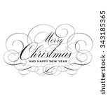 merry christmas and happy new... | Shutterstock .eps vector #343185365