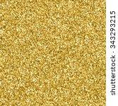 gold glitter texture.  design... | Shutterstock .eps vector #343293215