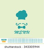 chef hat and big mustache. menu ... | Shutterstock .eps vector #343305944