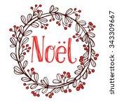 hand drawn christmas wreath... | Shutterstock .eps vector #343309667