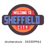 sheffield in england is... | Shutterstock .eps vector #343309961