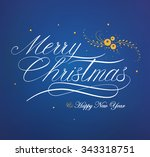 merry christmas happy new year... | Shutterstock .eps vector #343318751