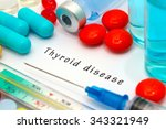 thyroid disease   diagnosis... | Shutterstock . vector #343321949