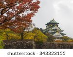 osaka castle with autumn leaves ... | Shutterstock . vector #343323155