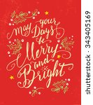 may your days be merry and... | Shutterstock .eps vector #343405169