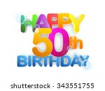 happy 50th birthday title in... | Shutterstock . vector #343551755