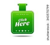 click here green vector icon... | Shutterstock .eps vector #343570799