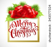 merry christmas lettering card... | Shutterstock . vector #343577324