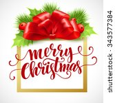 merry christmas lettering card... | Shutterstock . vector #343577384
